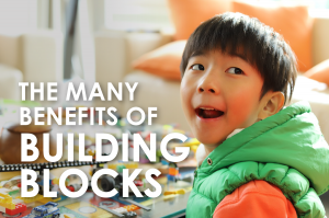 The Many Benefits of Building Blocks